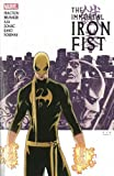 Immortal Iron Fist: The Complete Collection, Volume 1