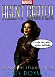 Marvel's Agent Carter TV Series: Season 1 Episode Guide (English Edition)