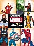 Superhroes Marvel: los 100 imprescindibles (Marvel. Superhroes)