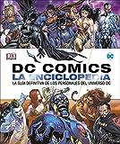 DC Comics La enciclopedia: La gua definitiva de los personajes del universo DC (DC Cmics)