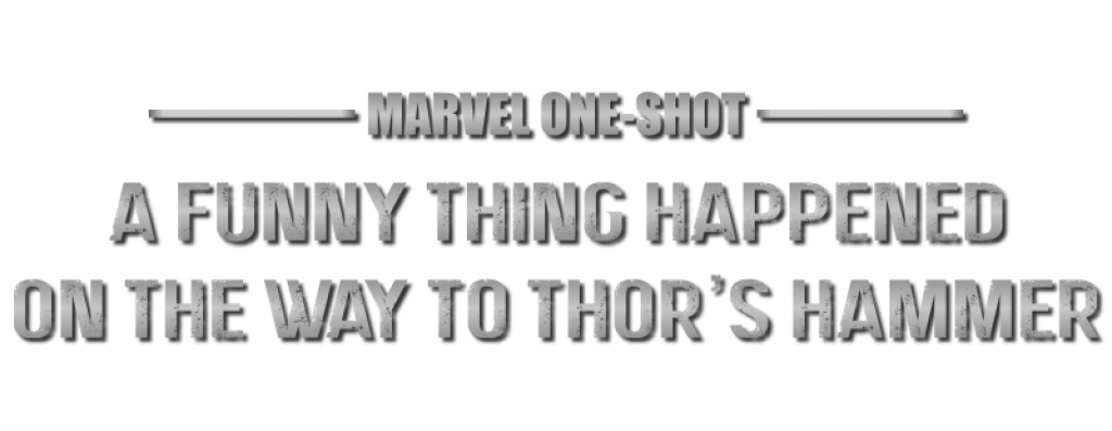 Marvel One Shot A Funny thing happened on the way to Thors hammer logo